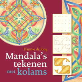 Mandala's tekenen met kolams / Hannie de Jong