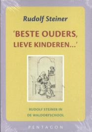 Beste ouders, lieve kinderen/ Rudolf Steiner