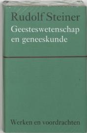 Geesteswetenschap en geneeskunde / Rudolf Steiner