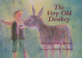The very old donkey, Michael Hedley Burton/ David Newbatt