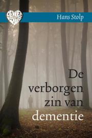 De verborgen zin van dementie / Hans Stolp