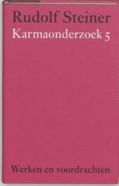 Karmaonderzoek 5 / Rudolf Steiner