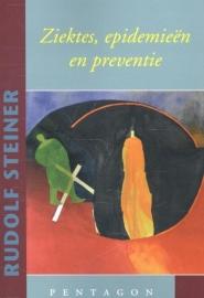 Ziektes, epidemieën en preventie / Rudolf Steiner