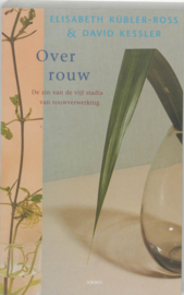 Over rouw / Elisabeth Kubler-Ross