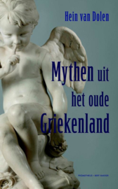Mythen uit het oude Griekenland / Hein van Dolen