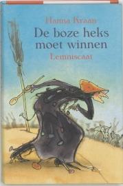 De Boze Heks moet winnen / Hanna Kraan