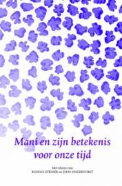 Mani en zijn betekenis voor onze tijd / R. Steiner en J. Hogervorst