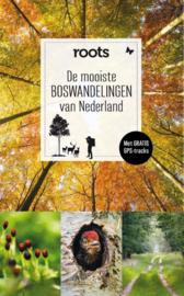 De mooiste boswandelingen van Nederland / Roots