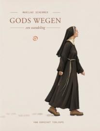 Gods wegen / Marijke Schermer