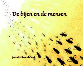 De bijen en de mensen / Janneke Rosenbrand