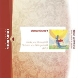 Dementia and I /  Marko van Gerven,  Christina van Tellingen