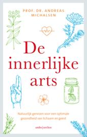 De innerlijke arts / Andreas Michalsen