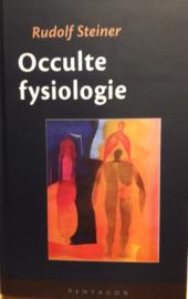 Occulte fysiologie / Rudolf Steiner
