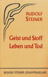 Geist und Stoff, Leben und Tod GA 66 / Rudolf Steiner