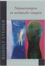 Natuurrampen en technische rampen / Rudolf Steiner