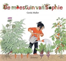 De moestuin van Sophie/ Gerda Muller