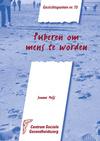 Gezichtspunten 73 : Puberen om mens te worden / Jeanne Meijs