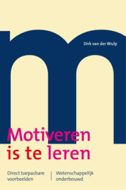 Motiveren is leren / Dirk van der Wulp
