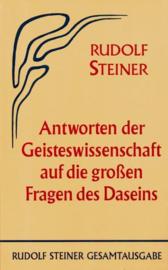 Antworten der Geisteswissenschaft auf die grossen Fragen des Daseins GA 60 / Rudolf Steiner