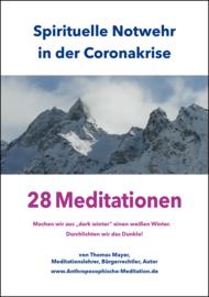 Spirituele weerbaarheid in de coronacrisis - 28 meditaties, Thomas Mayer, de Nederlandse vertaling