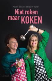 Niet roken maar koken / Pauline Dekker