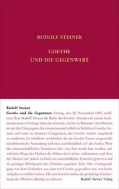 Goethe und die Gegenwart GA 68c / Rudolf Steiner