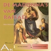ABC 7. De madonna's van Rafael / Loek Dullaart