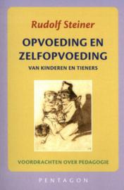 Opvoeding en zelfopvoeding / Rudolf Steiner