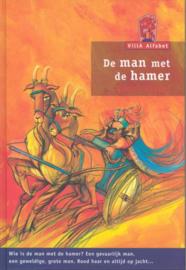 De man met de hamer / Remco Ekkers