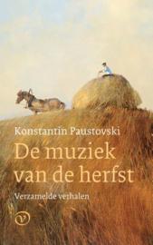 De muziek van de herfst / Konstantin Paustovski