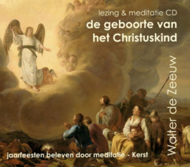 De geboorte van het Christuskind / Walter de Zeeuw