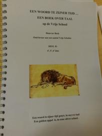 Een woord te zijner tijd... Een boek over taal op de Vrije School Deel 2: klas 4,5,6 / Hans ter Beek