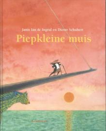 Piepkleine muis met CD/ Ingrid & Dieter Schubert