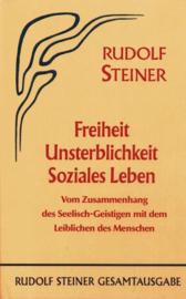 Freiheit - Unsterblichkeit - Soziales Leben GA 72 / Rudolf Steiner