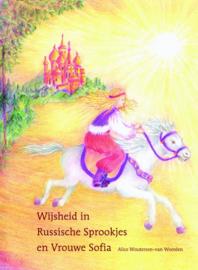 Wijsheid in russische sprookjes en vrouwe sofia / Alice Woutersen - van Weerden