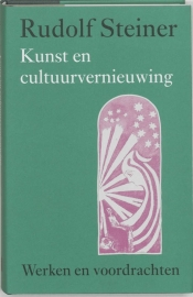 Kunst en cultuurvernieuwing / Rudolf Steiner