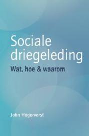 Sociale driegeleding / John Hogervorst