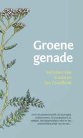 Groene genade / Jan Graafland