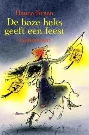 De Boze Heks geeft een feest / Hanna Kraan