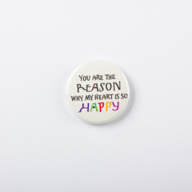 Button You are the reason...