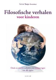 Filosofische verhalen voor kinderen/ Nel de Theije- Avontuur