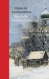 Onder de paardendeken - Russische winterverhalen