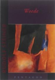Woede / Rudolf Steiner