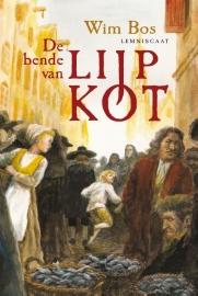 De bende van Lijp Kot / Wim Bos