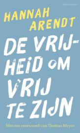 De vrijheid om vrij te zijn / Hannah Arendt