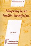 Gezichtspunten 40 Zingeving in de laatste levensfasen / Jan Saal