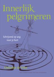 Innerlijk pelgrimeren / Chr. de Vries