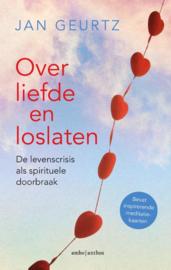 Over liefde en loslaten / Jan Geurtz