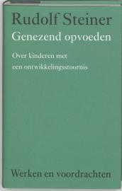Genezend opvoeden / Rudolf Steiner