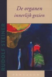 Organen, innerlijk gezien / Rudolf Steiner